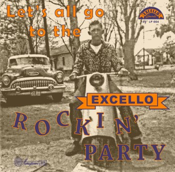 "V.A. - Excello Rockin' Party :Let's All Go To The...( ltd 10"" )"