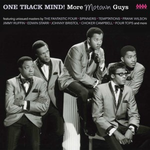 V.A. - One Track Mind ! More Motown Guys