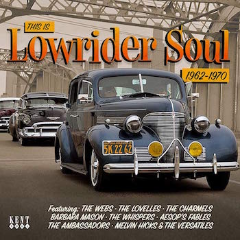 V.A. - This Is Lowrider Soul 1962-1970