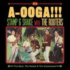 Routers ,The - A-Ooga!!!Stamp & Shake With The Routers