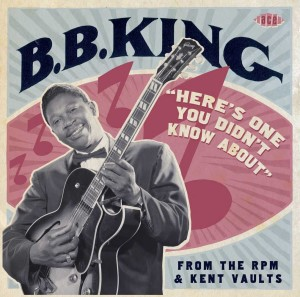 King ,B.B. - Here's One You Didn't Know About From The RPM & ..