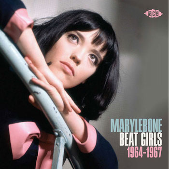 V.A. - Marylebone Beat Girls 1964-1967