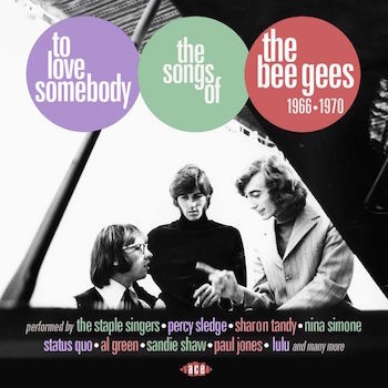 V.A. - To Love Somebody : The Songs Of The Bee Gees 1966-69