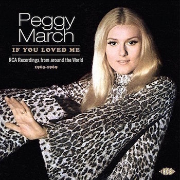 March ,Peggy - If You Loved Me : Rca Recordings From ...