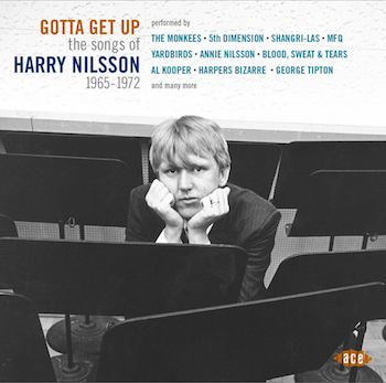V.A. - Gotta Get Up : The Songs Of Harry Nilsson 1965-1972