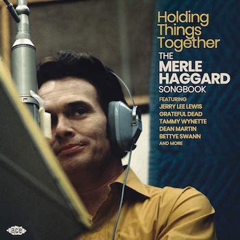 V.A. - Holdings Things Togheter : The Merle Haggard Songbook