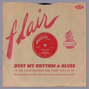 V.A. - Dust My Rhythm & Blues :The Flair Records Story..