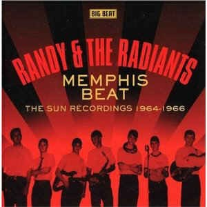 Randy & The Radiants - Memphis Beat: The Sun Recordings