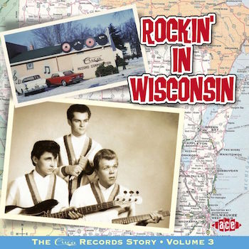 V.A. - Rockin' In Wisconsin : The Cuca Records Story Vol 3