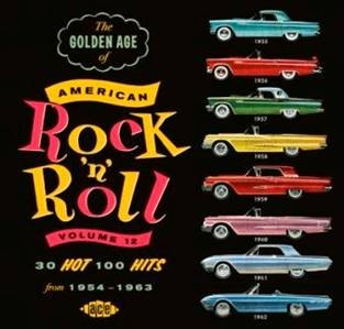 V.A. - Golden Age Of American Rock'n'Roll Vol 12