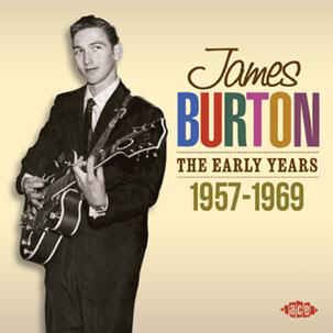Burton ,James - The Early Years 1957 - 1969