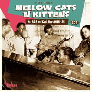 V.A. - Further Mellow Cats 'N' Kittens
