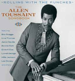 V.A. - Rolling With The Punches : Allen Thoussaint Songbook