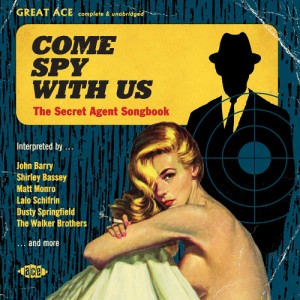 V.A. - Come Spy With Us : The Secret Agent Songbook