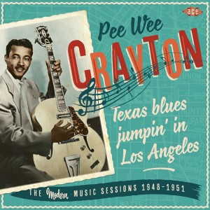 Crayton ,Pee Wee - Texas Blues Jumpin' In Los Angeles