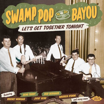 V.A. - Swamp Pop By The Bayou : Let's Go Togheter Tonight