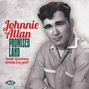 Allan ,Johnnie - Promised Land : South Louisiana Swamp..