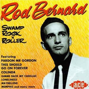 Bernard ,Rod - Swamp Rock'n'Roller