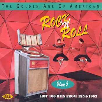 V.A. - Golden Age Of American Rock'n'Roll Vol 5