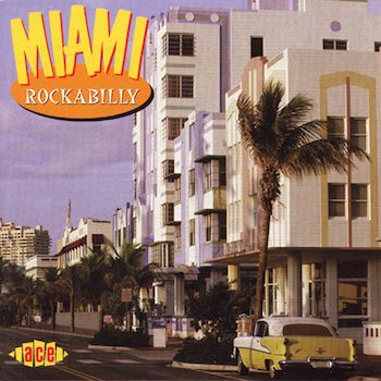 V.A. - Miami Rockabilly