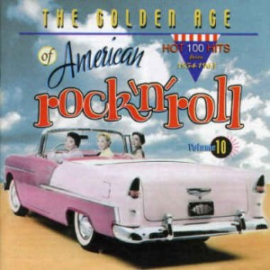 V.A. - Golden Age Of American Rock'n'Roll Vol 10