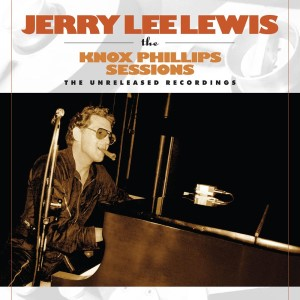Lewis ,Jerry Lee - Knox Phillips Sessions