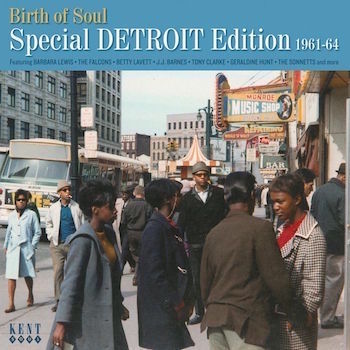 V.A. - Birth Of Soul : Special Detroit Edition 1961-1964