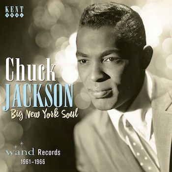 Jackson ,Chuck - Big New York Soul : Wand Records 1961-66
