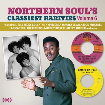 V.A. - Northern Soul's Classiest Rarities : Vol 6