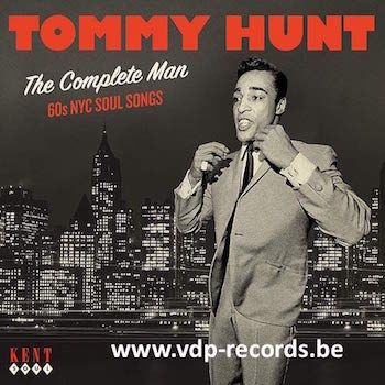 Hunt ,Tommy - The Complete Man : 60's NYC Soul Songs