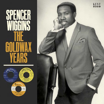 Wiggins ,Spencer - The Goldwax Years ( ltd lp )