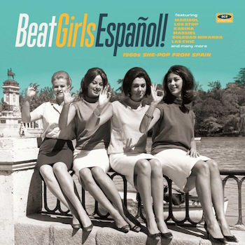 V.A. - Beat Girls Espanol ! : 1960's She-Pop From Spain ( lp )