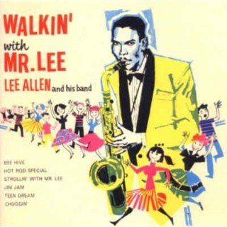 Allen ,Lee - Walkin' With Mr Lee And His Band