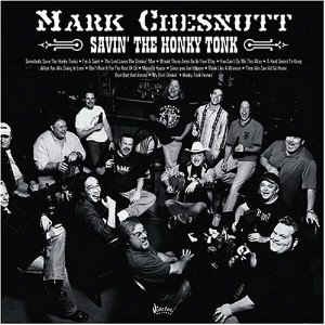 Chesnutt ,Mark - Savin' The Honky Tonk