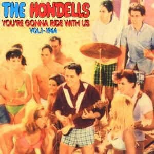 Hondells ,The - You're Gonna Ride With Us 1964 Vol 1