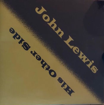 Lewis ,John - His Other Side ( Ltd Lp )