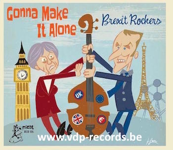 V.A. - Gonna Make It Alone : Brexit Rockers