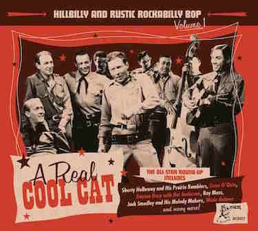 V.A. - Hillbilly And Rustic Rockabilly Bop Vol 1 A Real Cool Cat