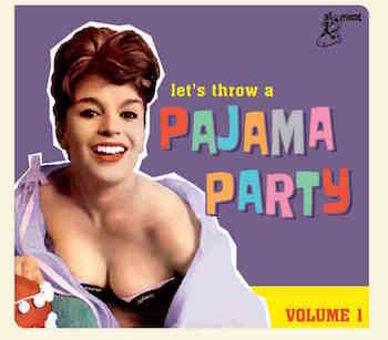 V.A. - Pajama Party Vol 1