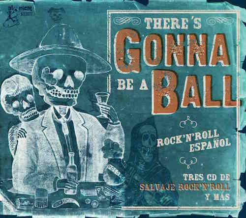 V.A. - There's Gonna Be A Big Ball :Rock'n'Roll Espanol ( 3cd's)