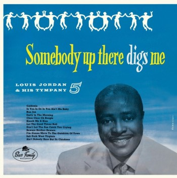 "Jordan ,Louis - Somebody Up There Digs Me ( Ltd Color 10"" Lp )"