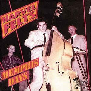 Felts ,Narvell - Memphis Days