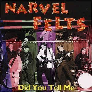 Felts ,Narvell - Did You Tell Me