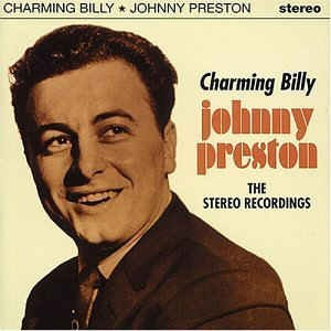 "Preston ,Johnny - Charming billy "" Stereo Recordings """