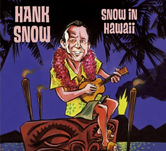 Snow ,Hank - Snow In Hawai