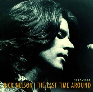 Nelson ,Rick - The Last Time Around 1970-1982 ( 7 cd box set)