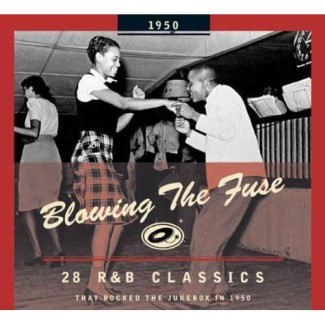 V.A. - Blowing The Fuse:That Rocked The Jukebox In 1950