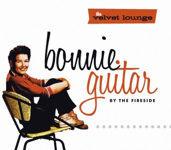 Guitar ,Bonnie - By The Fireside :The Velvet Lounge..
