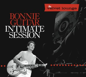 Guitar ,Bonnie - Intimate Sessions :The Velvet Lounge Serie