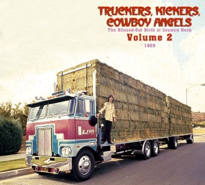 V.A. - Truckers ,Kickers ,Cowboys Angels 1969 Vol 2 : The..